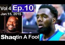 Shaqtin' A Fool (01/07) :KG 愛的吹吹~7