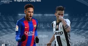 【賽前報導】歐冠八強戰:巴塞隆納vs尤文圖斯