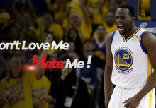 Don't Love Me, Hate Me-Draymond Green